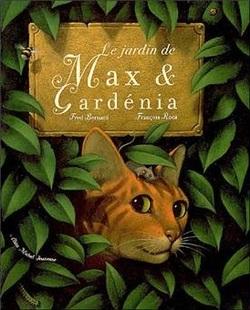 Max et Gardénia