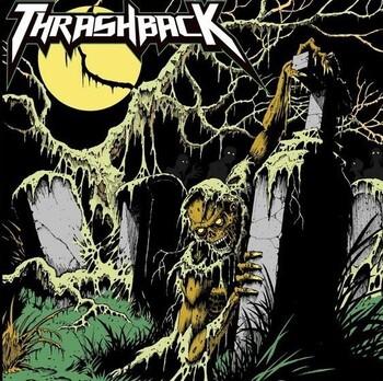 THRASHBACJK - Sinister Force