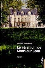 Le géranium de Monsieur Jean, Michel TORREKENS
