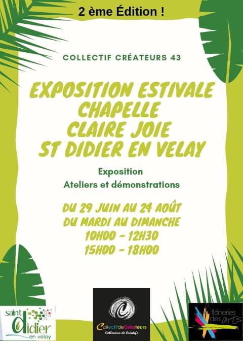 EXPOSITION ESTIVALE DU 29 JUIN AU 24 AOUT 2019 DU COLLECTIF DE CREATEURS 43