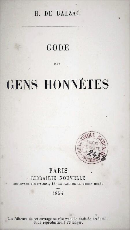 4 Code des gens honnêtes, du Notaire (Balzac.1825).
