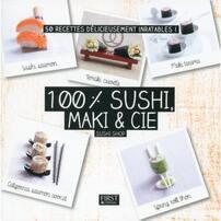 100% sushi, maki et cie