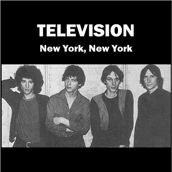 New York New York - Chapitre 2 : Television - New York New York - CBGB 1976