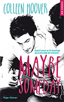 Lien vers la chronique de Maybe Someday de Colleen Hoover