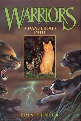 (Tome 5) Sur le sentier de la guerre - A Dangerous Path