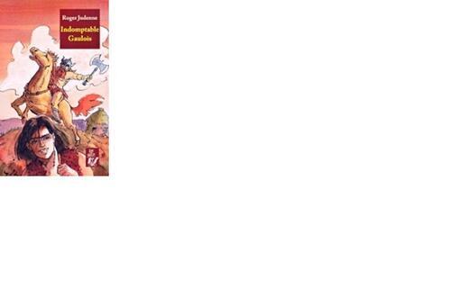 Fichier de lecture CE2 : Indomptable Gaulois de Roger Judenne