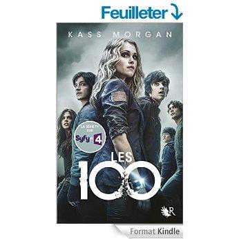 """""""Les 100"""" Livre 1 de Kass Morgan"""