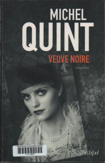 """""""Veuve Noire"""" Michel Quint"""