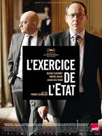 Exercice de l'Etat - film 2011 - AlloCiné