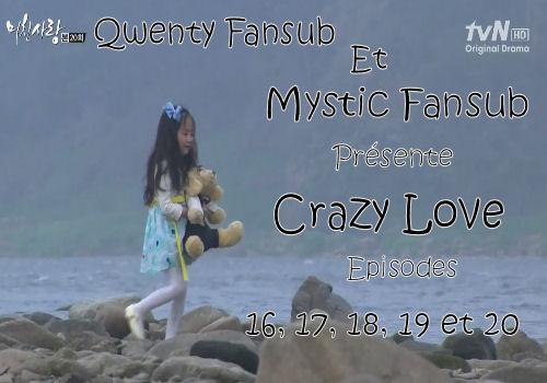 Crazy Love Episode 16, 17, 18, 19 et 20