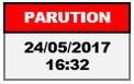 Date de parution le 24 mai 2017 à 16:32