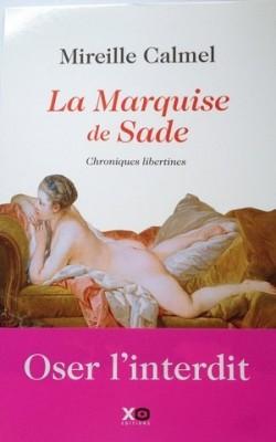 La Marquise de Sade, de Mireille Calmel
