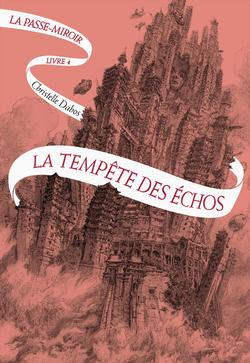 La Passe-miroir, tome 4, de Christelle Dabos