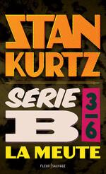Chronique Série B épisode 3/6 de Stan Kurtz