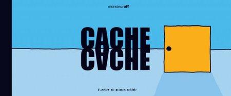 Cache Cache / MonsieurOff