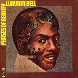 William Bell - Phase Of Reality - Complete LP