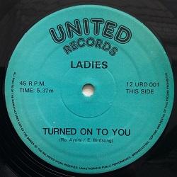 Ladies (Eighties Ladies) - Turned On To You