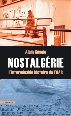 L'histoire indigne de l'OAS suivi de Monseigneur Jean Scotto : Un évêque révolutionnaire algérien