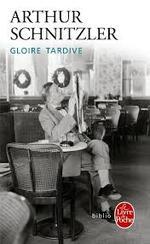 Arthur Schnitzler, Gloire Tardive, Le livre de poche