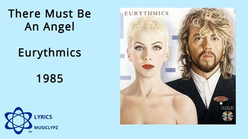 EURYTHMICS - There Must Be An Angel (Playing with my heart) (1985) Annie Lennox (Pop)