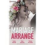 Chronique Mariage arrangé de Marton, Bianchin, Milburne