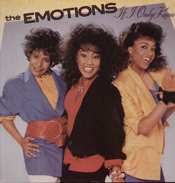 The Emotions - If I Only Knew - Complete LP