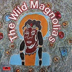 The Wild Magnolias With The New Orleans Project - The Wild Magnolias - Complete LP
