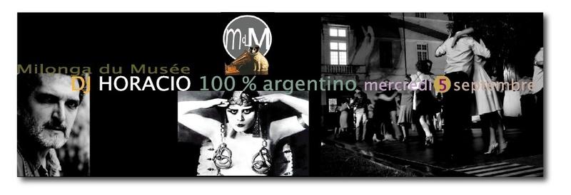 Ce mercredi 5 septembre, DJ HORACIO 100 % argentino à la Milonga du Musée