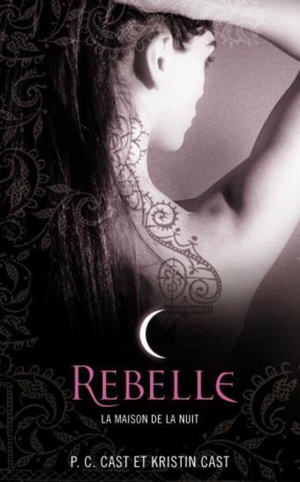 Tome 4 : Rebelle
