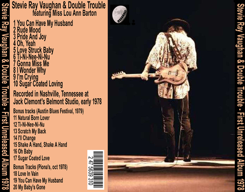 Perdu mais pas pour tout le monde: The Legendary Lost First Stevie Ray Vaughan Album
