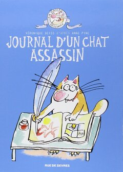 Le journal d'un chat assassin de Veronique Deiss
