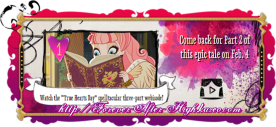 Ever After High True Hearts Day Part2