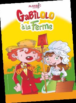Gabilolo à la ferme : spectacle au Théâtre Alambic Comédie