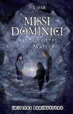 Chronique Missi Dominici de F.V.Syam