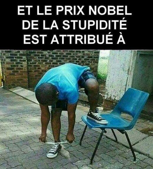 Prix Nobel de Stupidité.