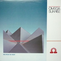 Omega Sunrise - Run From The Night - Complete LP