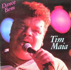 Tim Maia - Dance Bem - Complete LP