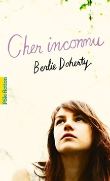 Berlie Doherty - Cher inconnu