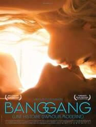 Affiche Bang Gang, une histoire d'amour moderne