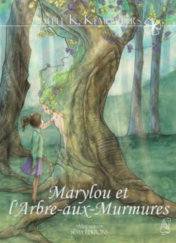 Marylou et l'Arbre-aux-Murmures (Gaëlle K. Kempeneers)