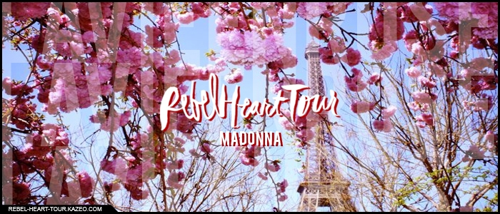 Rebel Heart Tour La Vie En Rose