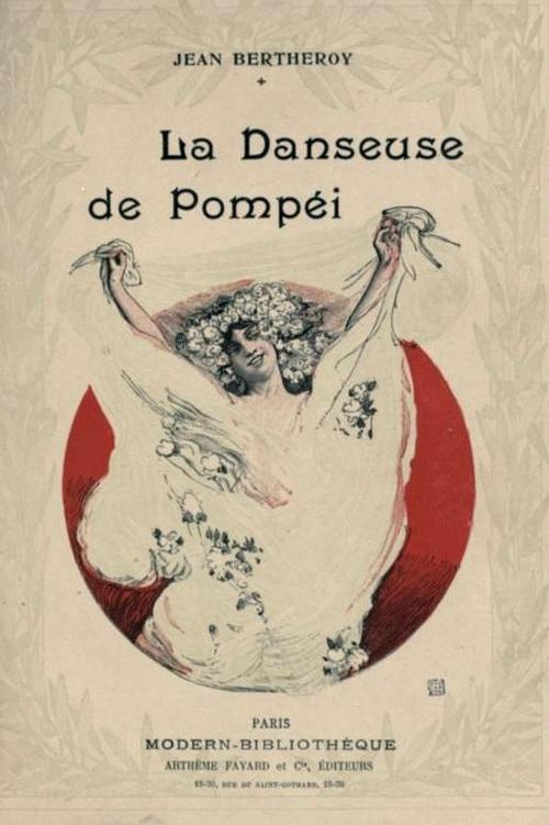 La Danseuse de Pompéi de Jean Bertheroy