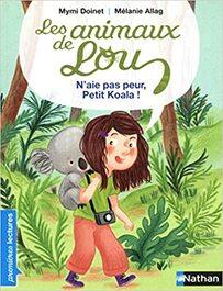 Littérature: les animaux de Lou: N'aie pas peur petit Koala