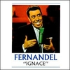 Fernandel - Ignace.jpg