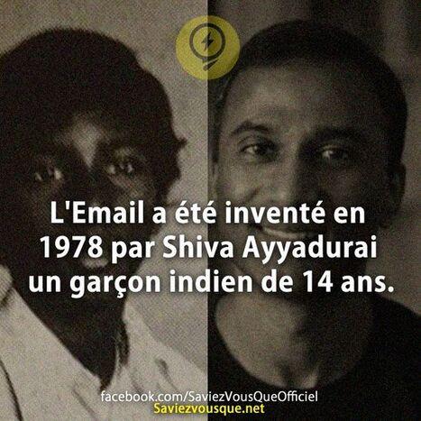 L'Email a été inventé en 1978 par Shiva Ayyadurai un garçon indien de 14 ans. | Saviez Vous Que?