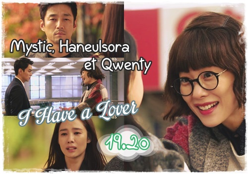Sortie ◊ I have a lover 19-20 VOSTFR