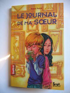 Le journal de ma sœur - éditions du Seuil Anne Poiré