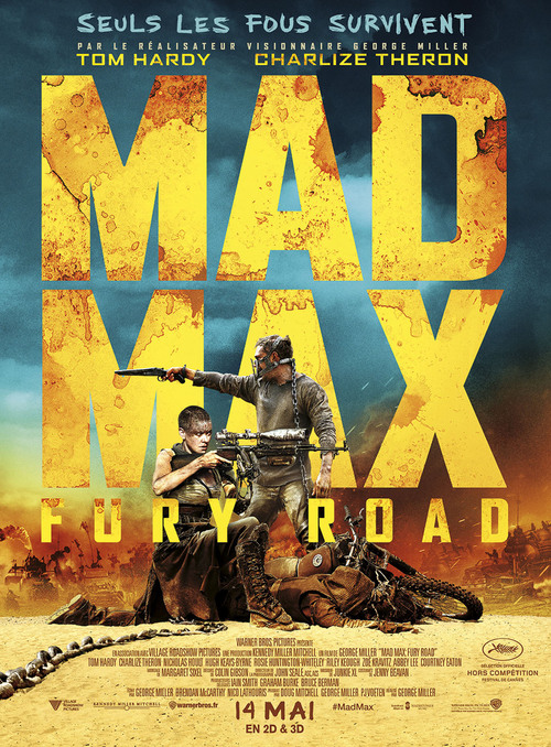 "Bonsoir a l'honneur : "" Mad Max: Fury Road """