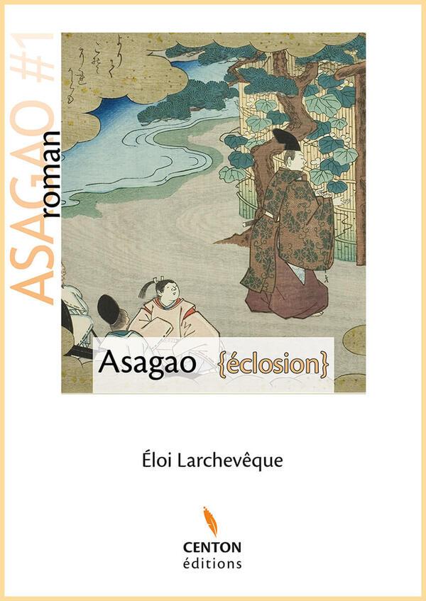 Roman - Asagao éclosion