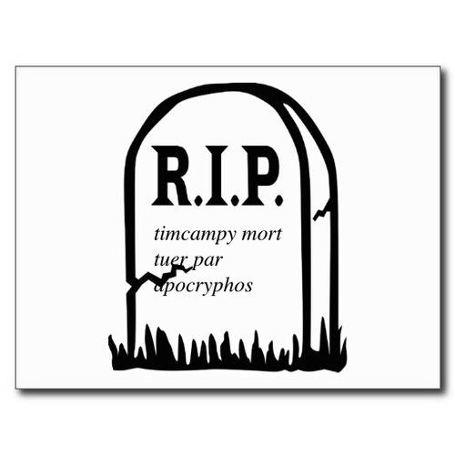La mort de timcampy